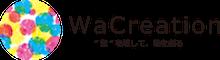 """WaCreation ー""""壁""""を壊して、輪を創るー"""